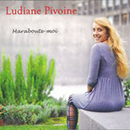 Ludiane Pivoine - Maraboute-moi