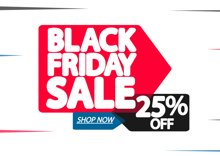 Black Friday 25% discount.